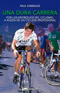 una-dura-carrera-paul-kimmage-editorial-libros-de-ruta_696